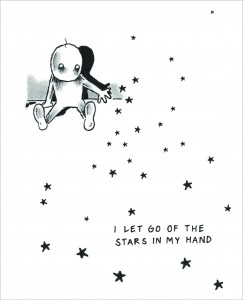 I Let Go of the Stars in My Hand